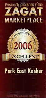 ZAGAT 2006 Park East Kosher Excellent rated